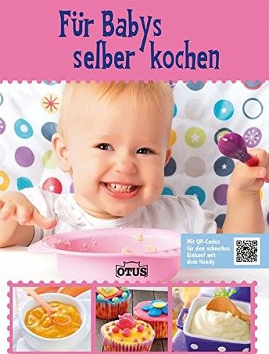 Für Babys selber kochen, Kochbuch