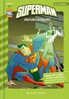Eric Stevens: Superman - Metallo erwacht. 2./3. Klasse