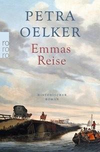 Petra Oelker: Emmas Reise