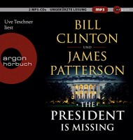 Bill Clinton/ James Patterson: HÖRBUCH: The President is Missing, MP3-CD