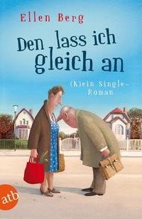 Ellen Berg: Den lass ich gleich an