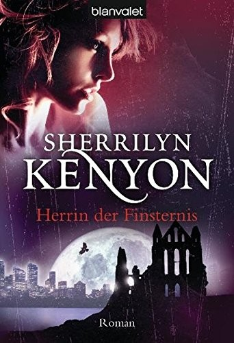 Sherrilyn Kenyon: Herrin der Finsternis