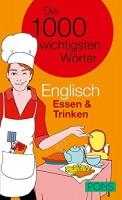 PONS Die 1000 wichtigsten Wörter Englisch: Essen & Trinken, Reiseführer