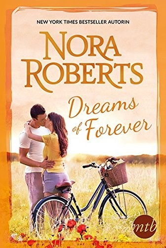 Nora Roberts: Dreams Of Forever