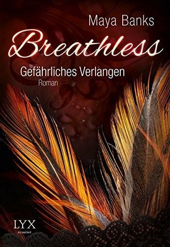 Maya Banks: Breathless, Gefährliches Verlangen