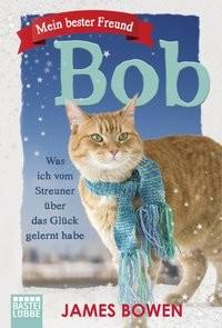 James Bowen: Mein bester Freund Bob