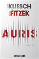 Vincent Kliesch: Auris. Nach einer Idee von Sebastian Fitzek