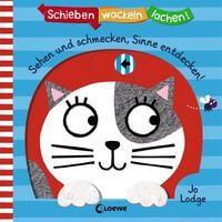 Loewe - Meine allerersten Bücher: Schieben, Wackeln, Lachen! - Sehen und schmecken, Sinne entdecken!