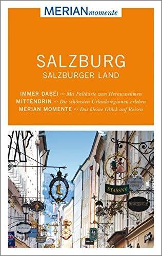 Georg Weindl: MERIAN momente Reiseführer Salzburg, Salzburger Land