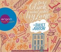 Juliet Ashton: HÖRBUCH: Das Glück wohnt in der Ivy Lane, 6 Audio-CDs