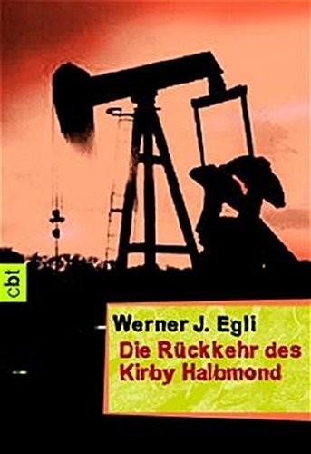 Werner J. Egli: Die Rückkehr des Kirby Halbmond
