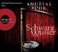 Andreas Föhr: HÖRBUCH: Schwarzwasser, 6 Audio-CDs