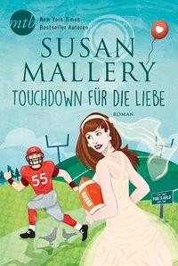 Susan Mallery: Touchdown für die Liebe