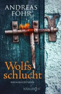 Andreas Föhr: Wolfsschlucht