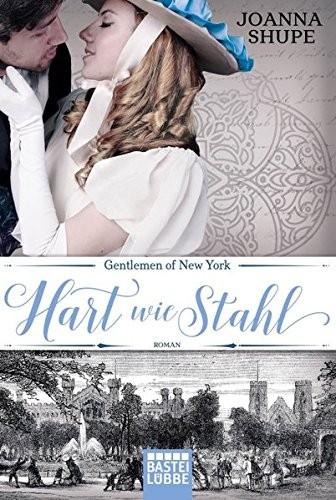 Joanna Shupe: Gentlemen of New York - Hart wie Stahl