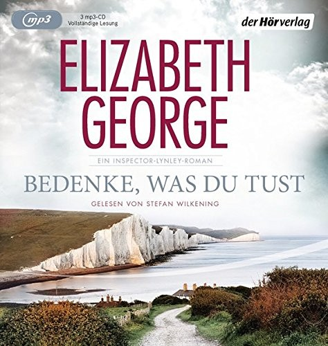 Elizabeth George: HÖRBUCH: Bedenke, was du tust, 2 MP3-CDs