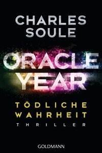Charles Soule: Oracle Year. Tödliche Wahrheit