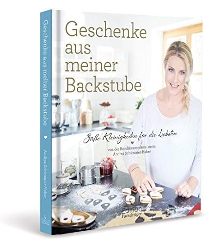Andrea Schirmaier-Huber: Geschenke aus meiner Backstube