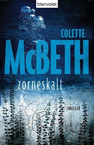 Colette McBeth: Zorneskalt