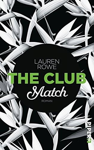 Lauren Rowe: The Club - Match