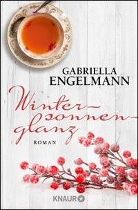 Gabriella Engelmann: Wintersonnenglanz