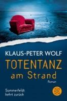 Klaus-Peter Wolf: Totentanz am Strand. Sommerfeldt kehrt zurück