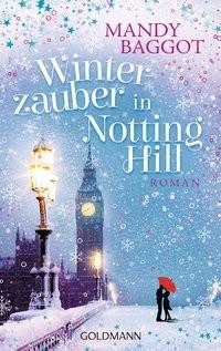 Mandy Baggot: Winterzauber in Notting Hill
