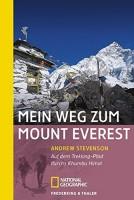 Andrew Stevenson: Mein Weg zum Mount Everest. Auf dem Trekking-Pfad durchs Khumbu Himal