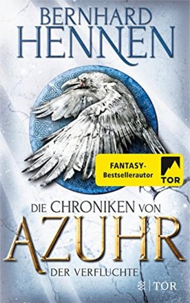 Bernhard Hennen: Die Chroniken von Azuhr - Der Verfluchte