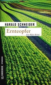 Harald Schneider: Ernteopfer