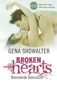 Gena Showalter: Broken Hearts - Brennende Sehnsucht