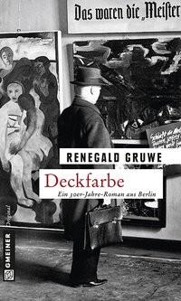 Renegald Gruwe: Deckfarbe