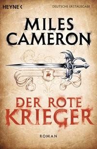 Miles Cameron: Der Rote Krieger