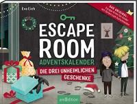 Eva Eich: Escape Room. Die drei unheimlichen Geschenke. Ein Gamebuch-Adventskalender für Kinder