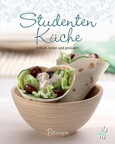 Mini-Kochbuch: Studentenküche. Einfach, lecker und preiswert