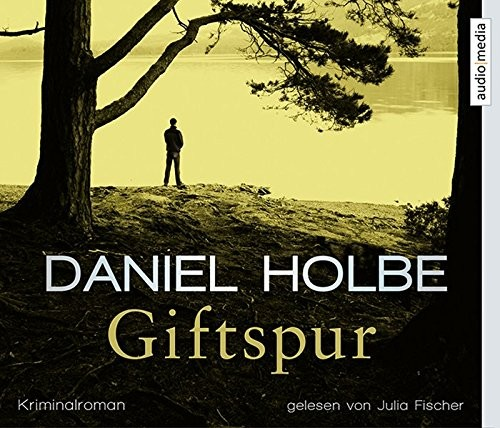 Daniel Holbe: HÖRBUCH: Giftspur, 6 Audio-CDs