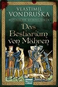 Vlastimil Vondruska: Das Bestiarium von Mähren