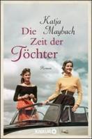 Katja Maybach: Die Zeit der Töchter