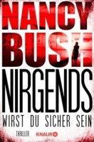 Nancy Bush: Nirgends wirst du sicher sein