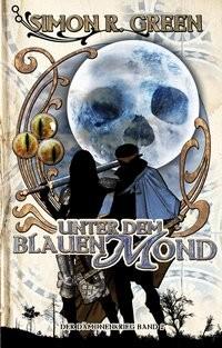 Simon R. Green: Unter dem Blauen Mond