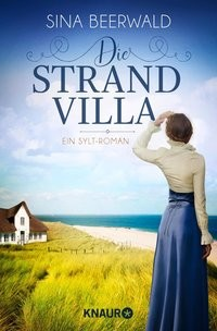 Sina Beerwald: Die Strandvilla. Ein Sylt-Roman