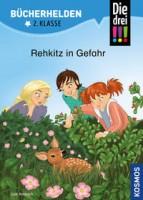 Jule Ambach: Die drei !!! Bücherhelden 2. Klasse, Rehkitz in Gefahr