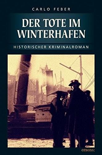 Carlo Feber: Der Tote im Winterhafen