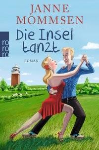 Janne Mommsen: Die Insel tanzt