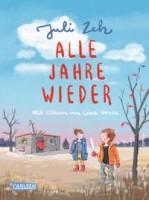 Juli Zeh: Alle Jahre wieder. Ein Kinderbuch zum Vorlesen von Bestseller-Autorin Juli Zeh
