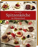 Heinz Anschlag: Spitzenköche im Münsterland