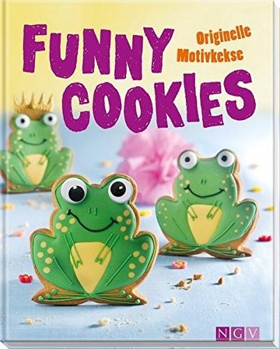 Funny Cookies. Originelle Motivkekse, Backbuch
