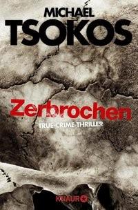 Michael Tsokos: Zerbrochen