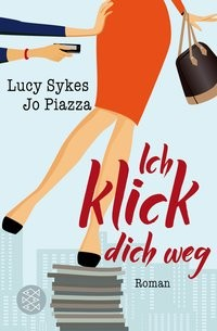 Lucy Sykes: Ich klick dich weg