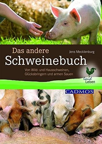 Jens Mecklenburg: Das andere Schweinebuch